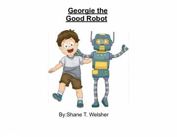 Georgie the Good Robot