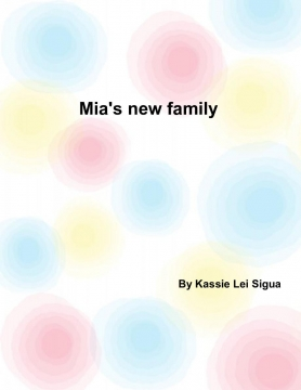 Mia's new family