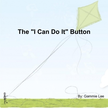 "The ""I can do it button"""