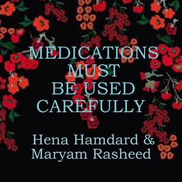 Medications must be used carefully