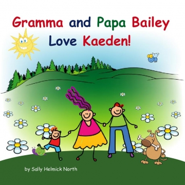 Gramma and Papa Bailey Love Kaeden!