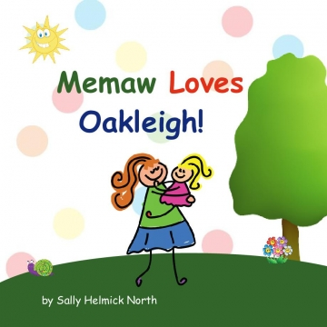 Memaw Loves Oakleigh!