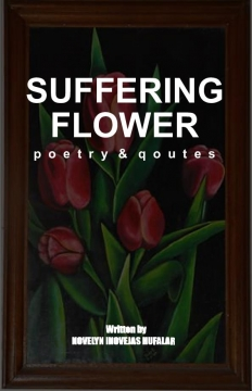 Suffering Flower