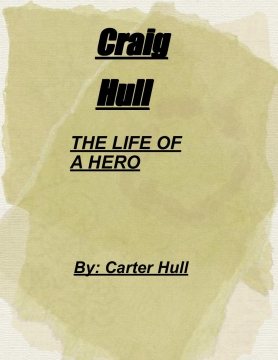 Craig Hull: The Life Of A Hero