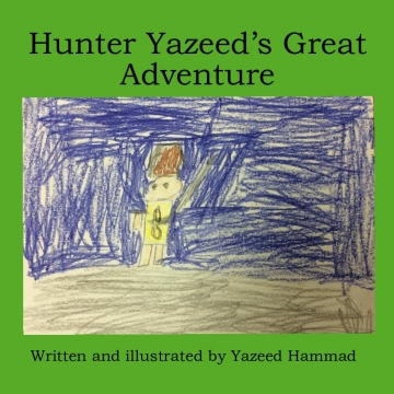 Hunter Yazeed's Great Adventure
