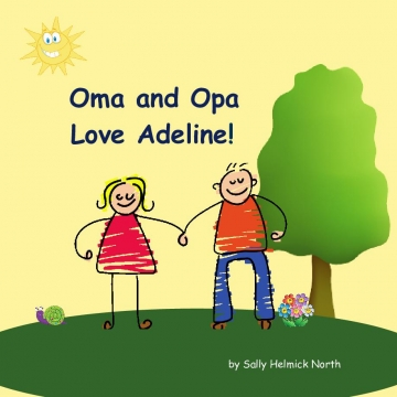 Oma and Opa Love Adeline!