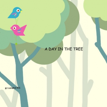 A day in the tree.