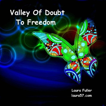 Valley Of Doubt To Freedom