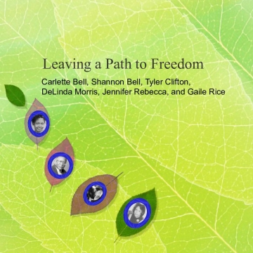 Leaving a Path to Freedom