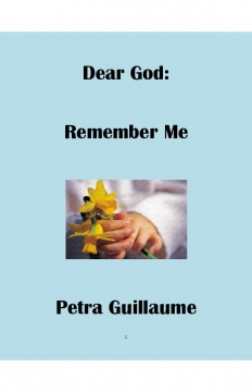 Dear God: Remember Me