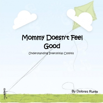 Mommy Doesn't Feel  Good