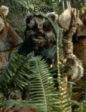 Star Wars: the Ewoks