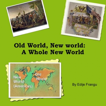 Old World, New world: A Whole New World