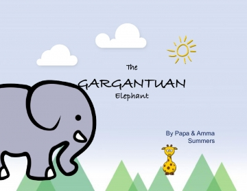 THE GARGANTUAN ELEPHANT