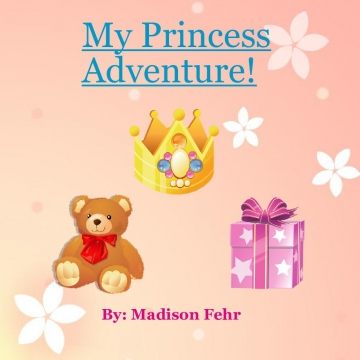 My Princess Adventure!