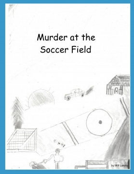 Murder at the Soccer Field