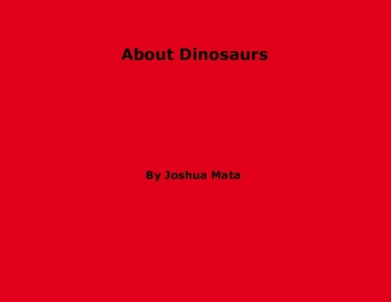 About Dinosaurs