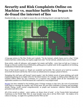 Security and Risk Complaints Online on Machine vs. machine battle has begun to de-fraud the internet of lies