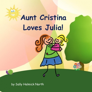 Aunt Cristina Loves Julia!