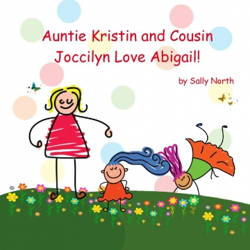 Auntie Kristin and Cousin Joccilyn Love Abigail!