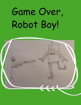 Game Over, Robot Boy!