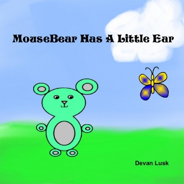 Mousebear Has A Little Ear
