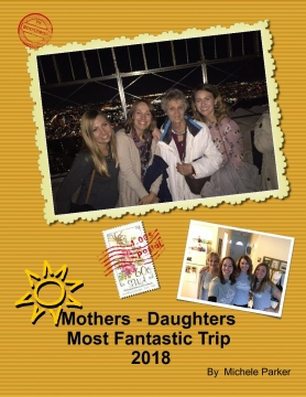 Mothers-Daughters Most Fantastic Trip 2018