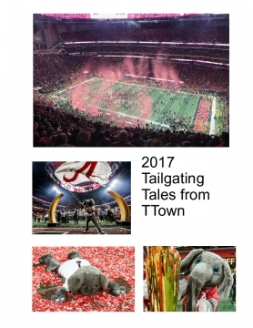 2017 Tailgating Tales from TTown