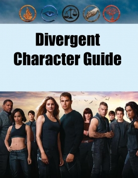 Divergent- Character Guide