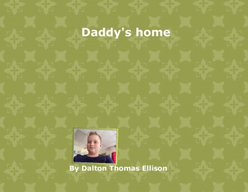 Daddy is home