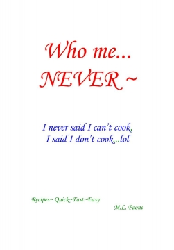 Who me...Never