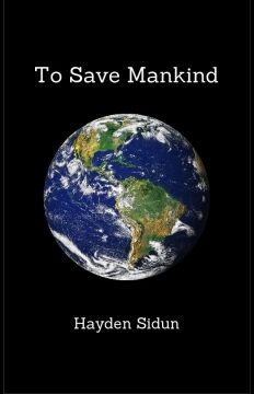 To Save Mankind