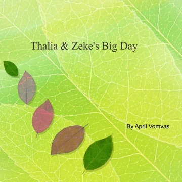Thalia & Zeke's Big Day