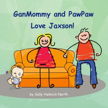 GanMommy and PawPaw Love Jaxson!