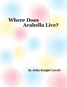 Where Does Arabella Live?