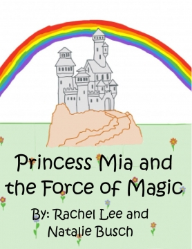 Princess Mia and the Force of Magic