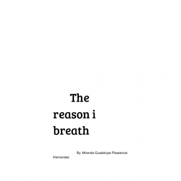The reason I breath