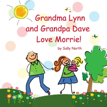 Grandma Lynn and Grandpa Dave Love Morrie!