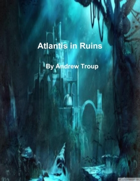 Atlantis in Ruins