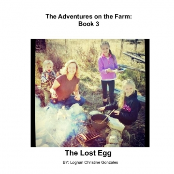 The Adventures on The Farm: Book 3