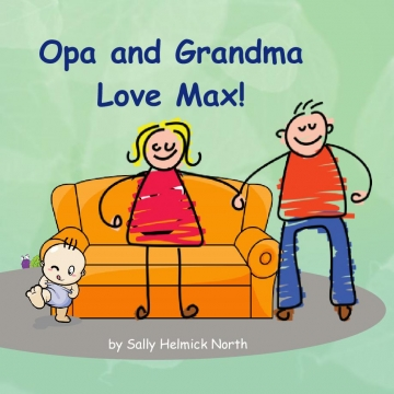 Opa and Grandma Love Max!