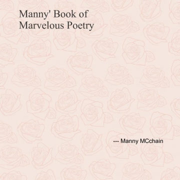 Manny's Book of Marvelous Poetry
