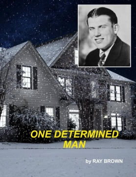 ONE DETERMINED MAN