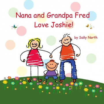 Nana and Grandpa Fred Love Joshie!