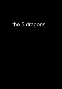 the 5 dragons