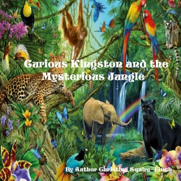 Curious Kingston and The Mysterious Africa Jungle