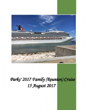 Parks' 2017 Family (Reunion) Cruise