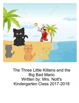 The Three Little Kittens and the Big Bad Mario