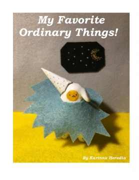My Favorite Ordinary Things!