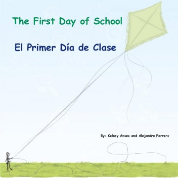 The First Day of School       El Primer Día de Clase
